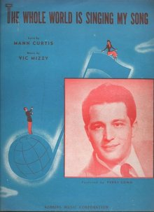 The Whole World is Singing My Song Sung by Perry Como