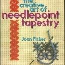 Creative Art of Needlepoint Tapestry by Joan Fisher 1972 with Dust Jacket