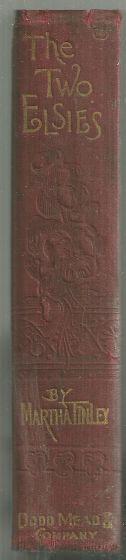 Two Elsies by Martha Finley 1885 Elsie Series #11 Red Pansy Binding
