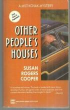 Other People's Houses by Susan Rogers Cooper A Milt Kovak Mystery 1993