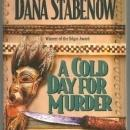 Cold Day for Murder a Kate Shugak Mystery by Dana Stabenow 1993 Cozy Mystery