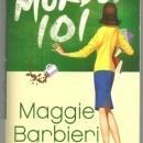 Murder 101 by Maggie Barbieri Murder 101 Cozy Mystery #1 2007