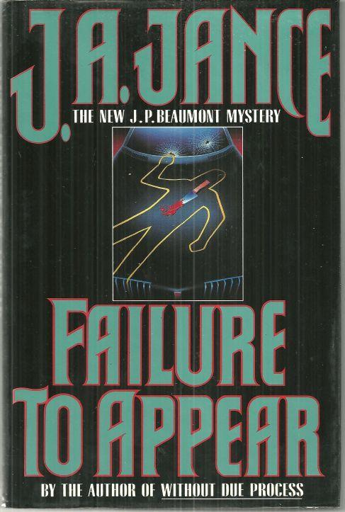 Failure to Appear a J.P. Beaumont Mystery by J. A. Jance 1995 1st edition w/DJ