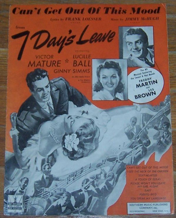 Can't Get out of This Mood From 7 Days Leave Starring Victor Mature Lucille Ball