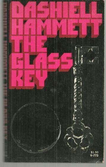 Glass Key by Dashiell Hammett Classic Noir Mystery