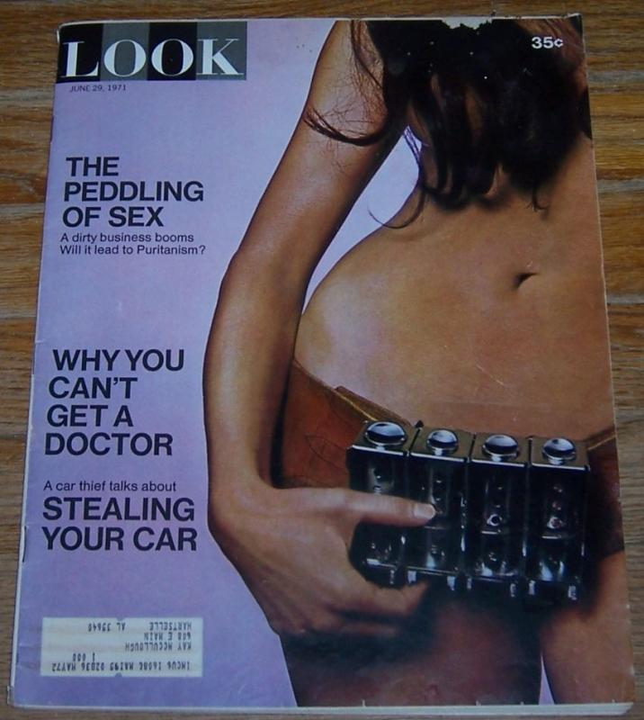 Look Magazine June 29, 1971 The Peddling of Sex on the Cover/B. B. King/Marriage