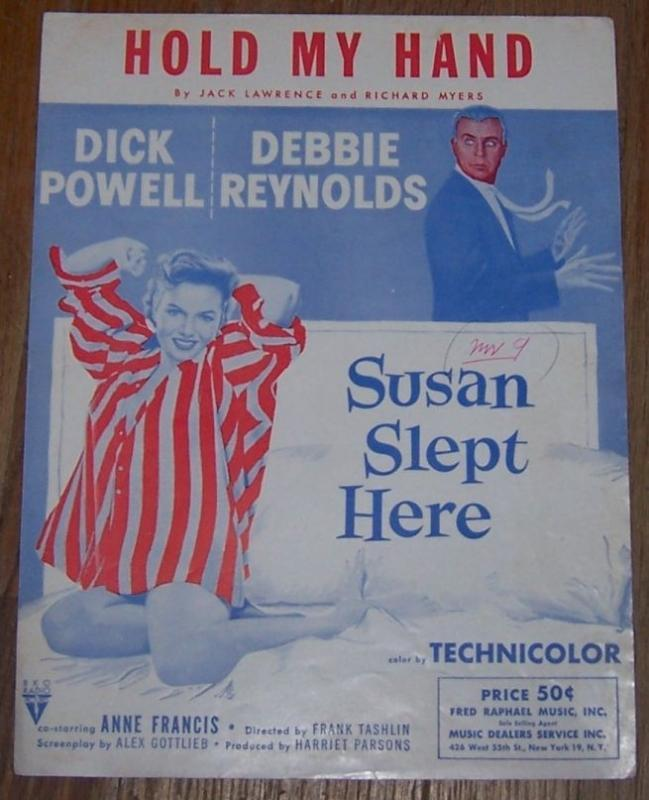 Hold My Hand From Susan Slept Here Starring Dick Powell and Debbie Reynolds