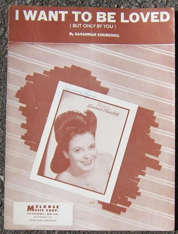 I Want to Be Loved (But Only By You) Featured by Savannah Churchill 1947 Music