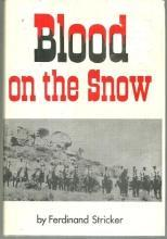 Blood on the Snow by Ferdinand Stricker 1992 1st edition with Dust Jacket