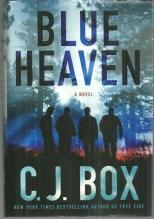 Blue Heaven a Joe Pickett Novel by C. J. Box 2007 1st edition with Dust Jacket