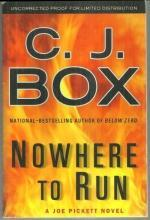 Nowhere to Run a Joe Pickett Novel by C. J. Box 2010 Uncorrected Proof Copy