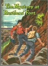 Mystery at Rustlers Fort by Troy Nesbit Illustrated by Frank Nicholas 1957