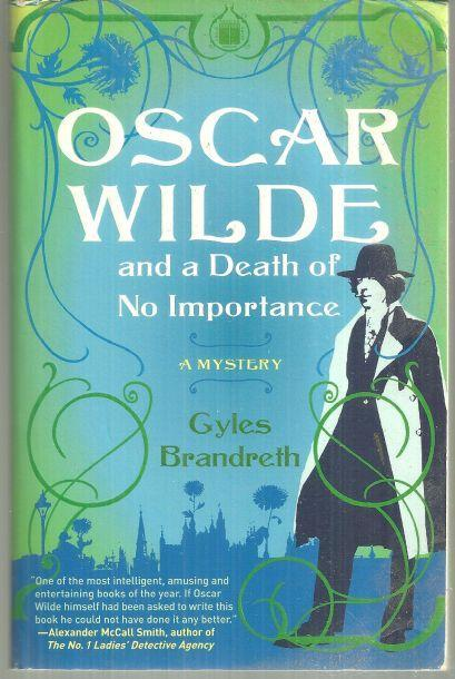 Oscar Wilde and a Death of No Importance by Gyles Brandreth 2007 Mystery #1