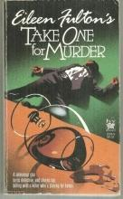 Take One For Murder by Eileen Fulton Soap Opera Cozy Mystery #1 1988
