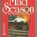 Mad Season a Vermont Mystery by Nancy Means Wright 1998 Cozy Mystery