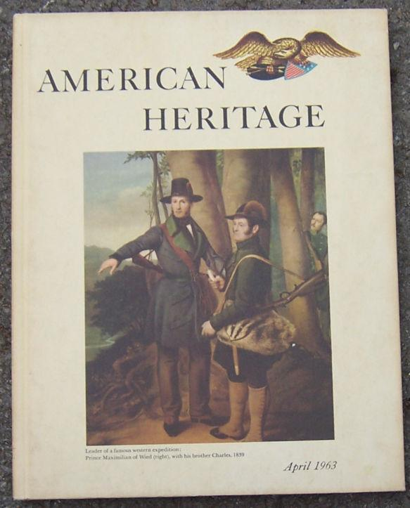 American Heritage Magazine April 1963 Carl Bodmer's Unspoiled West