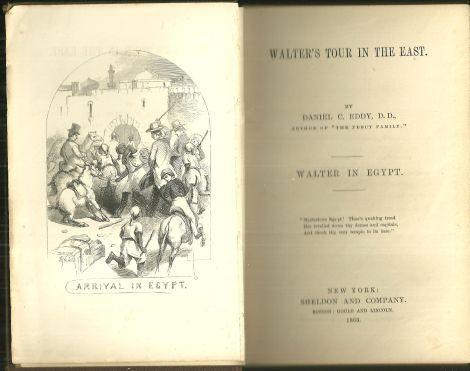 Walter in Egypt by Daniel Eddy 1863 Children's Series Walter's Tour in the East