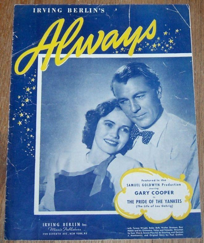 Always Featured in The Pride of the Yankees Starring Gary Cooper Sheet Music