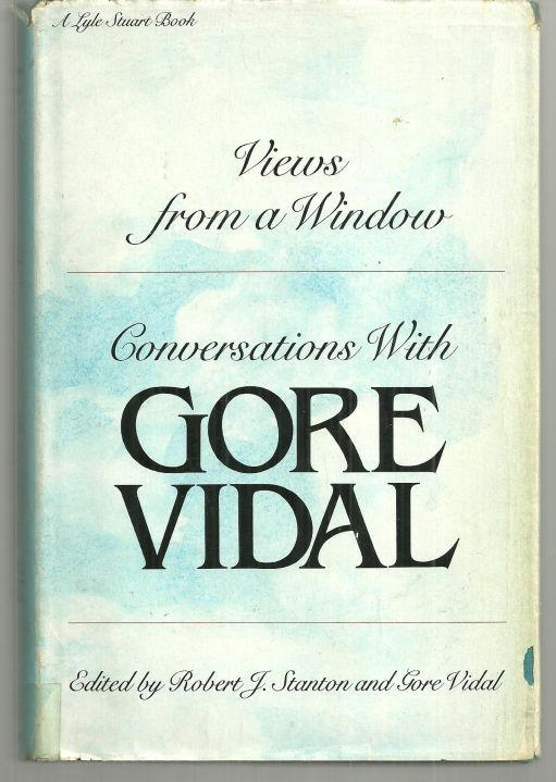 Views from a Window Conversations with Gore Vidal 1980 1st edition with DJ