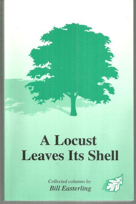 Locust Leaves It's Shell by Bill Easterling 2000 Huntsville Alabama Columns