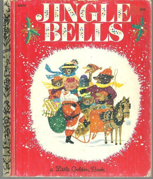 Jingle Bells by Kathleen Daly Illustrated by J. P. Miller 1981 Little Golden