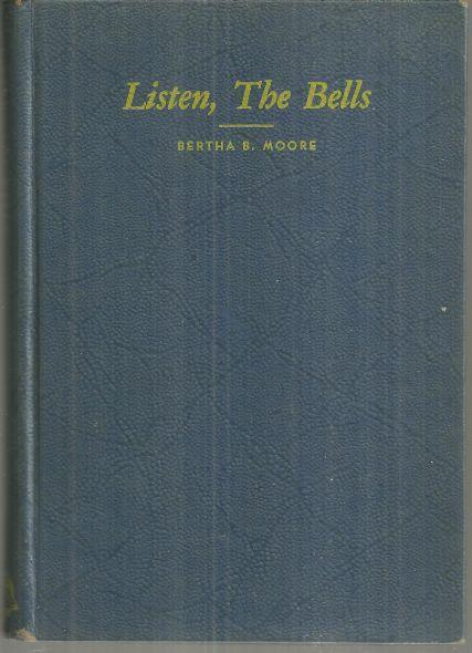 Listen the Bells by Bertha Moore 1941 Christian Novel