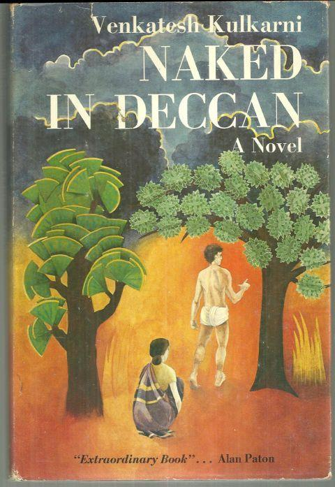 Naked in Deccan A Novel by Venkatesh Kulkarni 1983 1st edition with Dust Jacket