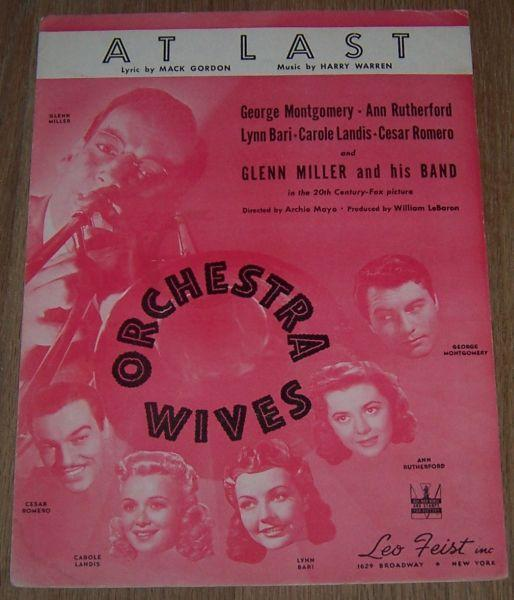 At Last  From Orchestra Wives Starring George Montgomery and Ann Rutherford 1942