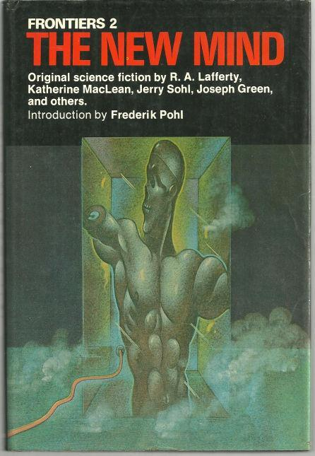 Frontiers 2 The New Mind Edited by Roger Elwood 1973 Science Fiction Anthology