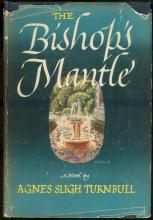 Bishop's Mantle by Agnes Sligh Turnbull 1947 with Dust Jacket