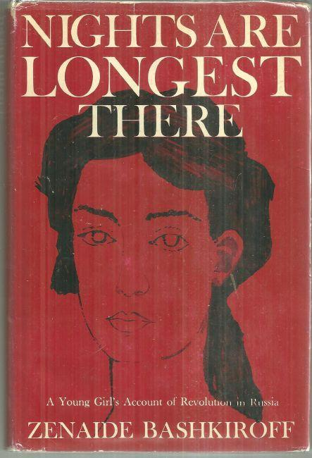 Nights Are Longest There a Young Girl's Account of Revolution in Russia 1961 1st