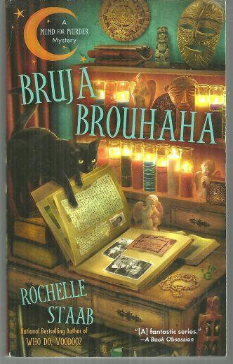 Bruja Brohaha by Rochelle Staab Mind for Murder Mystery Series 2012 1st edition