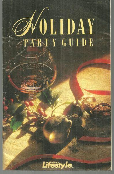 Holiday Party Guide Military Lifestyle by Barbara Deck Celebrating in Style