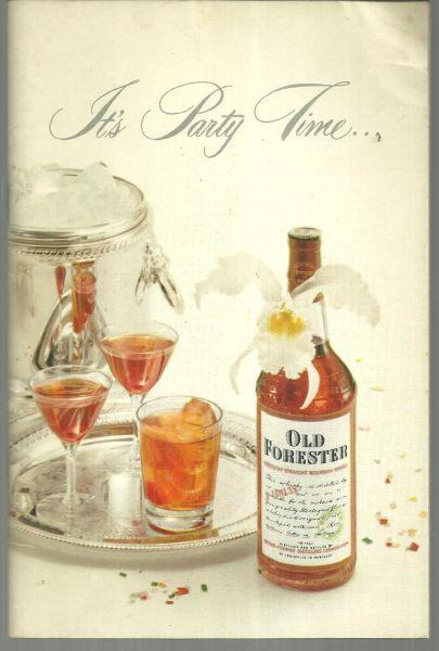 It's Party Time With Old Forester Party Planning, Hints for the Drink Maker