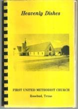 Heavenly Dishes First United Methodist Church Rosebud, Texas 1979 Cookbook