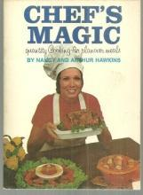 Chef's Magic (Quantity Cooking for Planover Meals) by Nancy and Arthur Hawkins