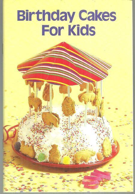 Birthday Cakes for Kids by Miriam Loo 1986 Illustrated