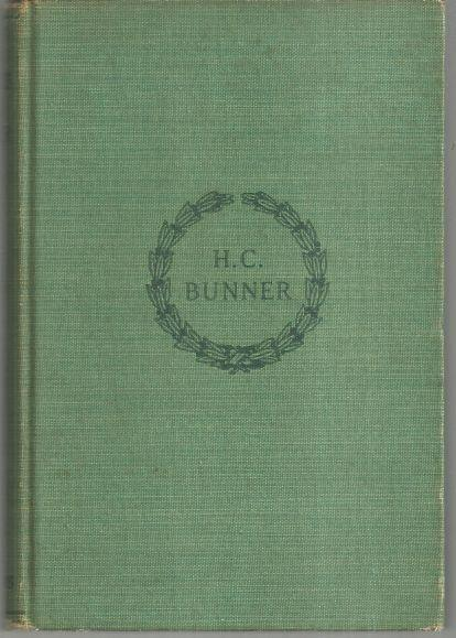 Poems of H.C. Bunner by H. C. Bunner 1917 Poetry