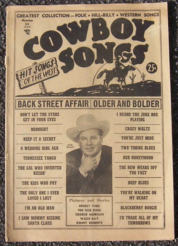 Cowboy Songs No. 25 Hit Songs of the West Ernest Tubb/Pee Wee King/George Morgan