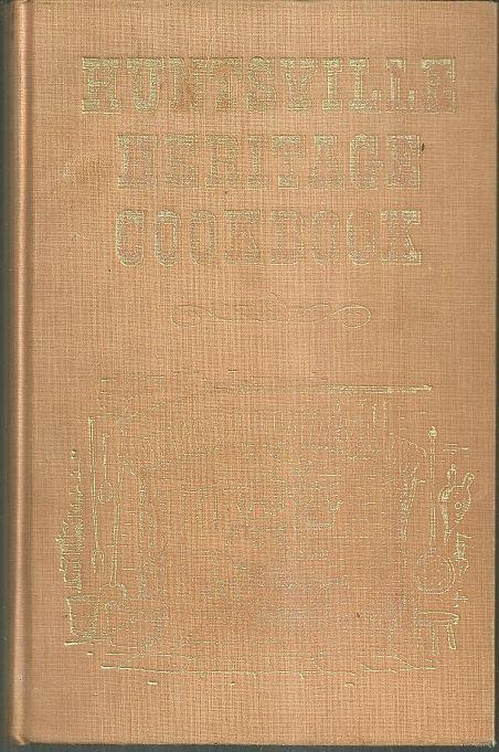 Huntsville Heritage Cookbook  Illustrated by Betty Monroe 1972 Recipes