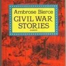 Civil War Stories by Ambrose Bierce 1994 Classic Stories