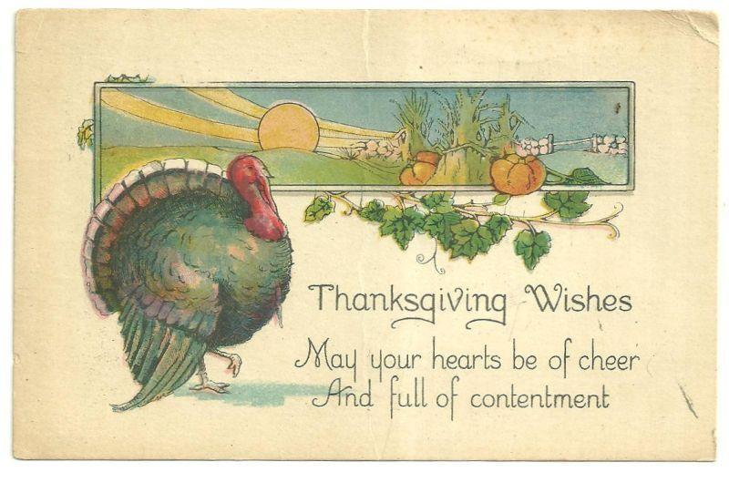 Postcard For Thanksgiving Wishes Postcard with Turkey and Harvest Scene 1930