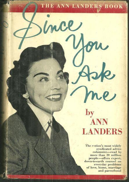 Since You Ask Me by Ann Landers 1963 with Dustjacket Expert Advice on Everything