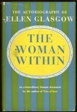 Woman Within The Autobiography of Ellen Glasgow 1954