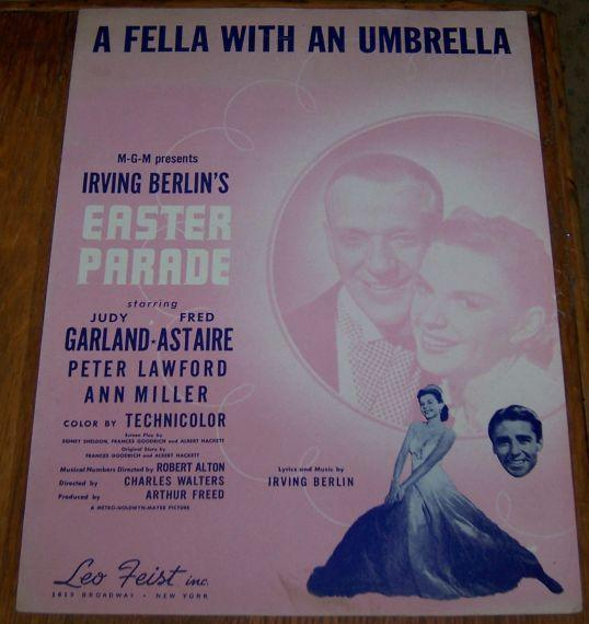 Fella with an Umbrella From Easter Parade starring Judy Garland, Fred Astaire