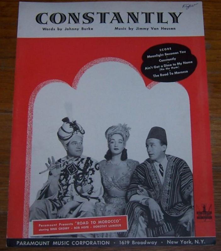 Constantly From Road to Morocco Bob Hope and Bing Crosby 1942 Sheet Music