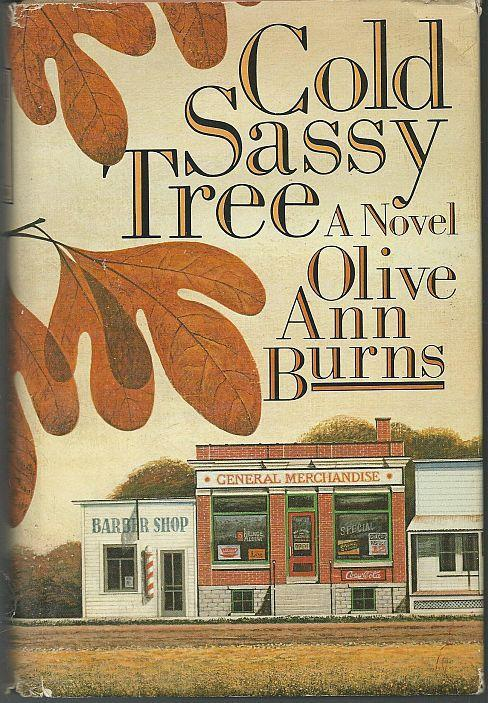 Cold Sassy Tree by Olive Ann Burns 1984 1st edition with Dust Jacket