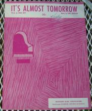 It's Almost Tomorrow 1953 Sheet Music by Wade Buff