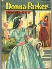 Donna Parker On Her Own by Marcia Martin Illustrated by Sari 1957 #3 Girl Series