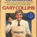 Hour Magazine Cookbook by Gary Collins 1985 1st ed  The Most Popular Recipes